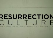 Resurrection Culture