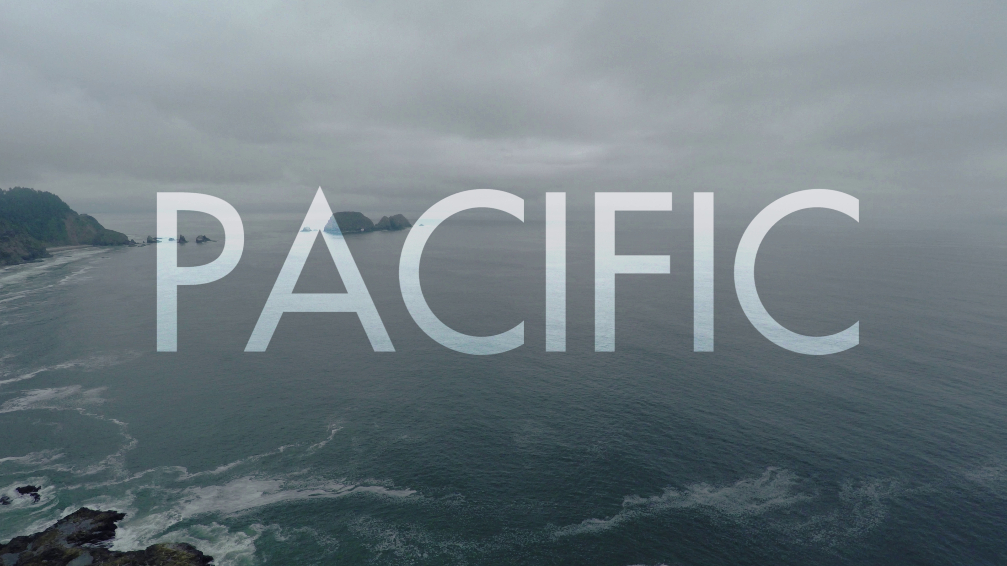 Pacific // An aerial and timelapse film of Cascadia