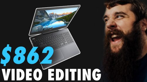 Buy a Budget 4K Video Editing Laptop for Under $1000 in 2020