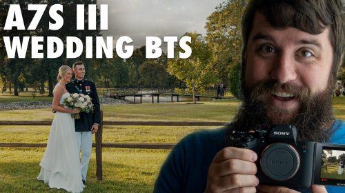 Sony A7S III Wedding Filmmaking BTS